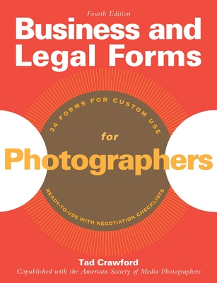 Business and Legal Forms for Photographers (Business and Legal Forms Series) Cover Image