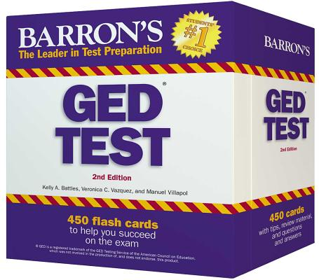 Barron's GED Test Flash Cards: 450 Flash Cards to Help You Achieve a Higher Score (Barron's Test Prep) Cover Image