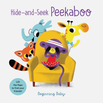 Hide-and-Seek Peekaboo: Beginning Baby Cover Image