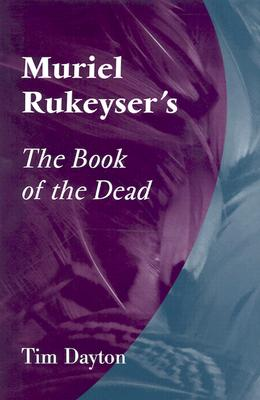 Muriel Rukeyser's the Book of the Dead Cover