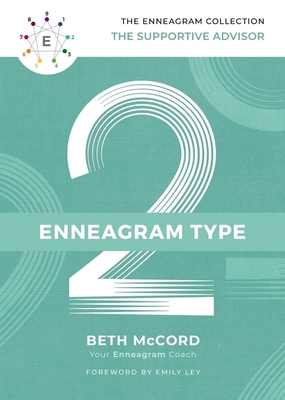 The Enneagram Type 2: The Supportive Advisor Cover Image