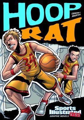 Hoop Rat (Sports Illustrated Kids Graphic Novels) Cover Image
