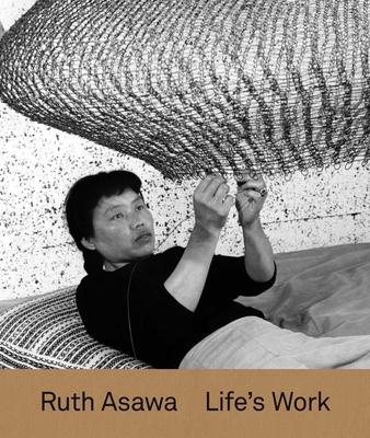 Ruth Asawa: Life's Work Cover Image
