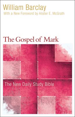 The Gospel of Mark (New Daily Study Bible) Cover Image