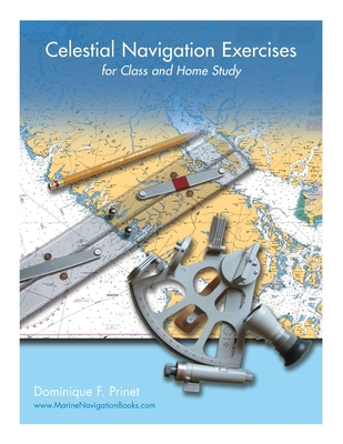 Celestial Navigation Exercises for Class and Home study Cover Image