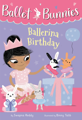 Ballet Bunnies #3: Ballerina Birthday Cover Image