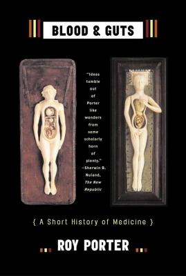 Blood and Guts: A Short History of Medicine Cover Image