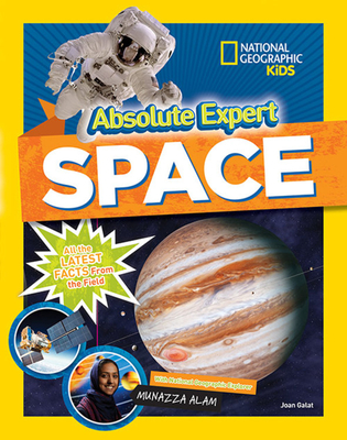 Absolute Expert: Space: All the Latest Facts from the Field Cover Image