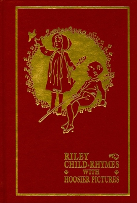 Cover for Riley Child-Rhymes with Hoosier Pictures