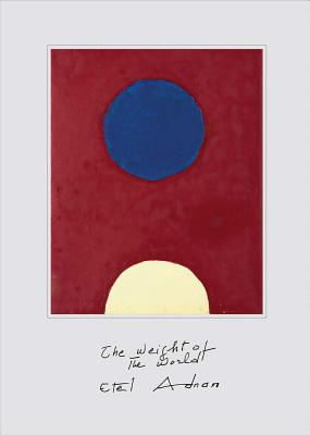 Etel Adnan: The Weight of the World Cover Image