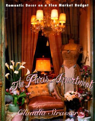 The Paris Apartment: Romantic Decor on a Flea-Market Budget Cover Image