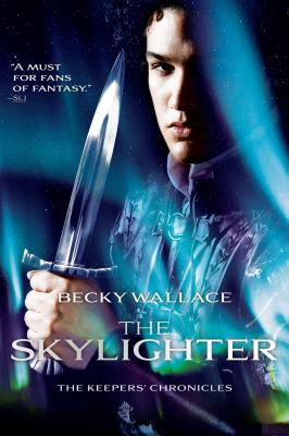 The Skylighter (The Keepers' Chronicles) Cover Image