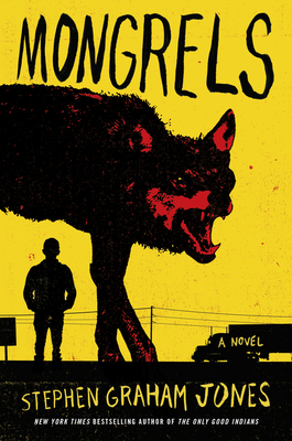 Mongrels: A Novel Cover Image