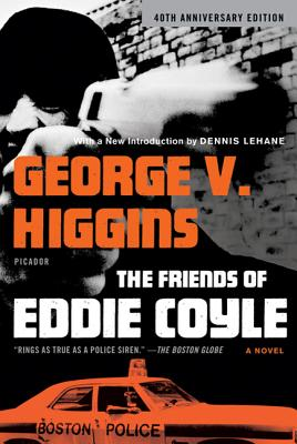 The Friends of Eddie Coyle: A Novel Cover Image
