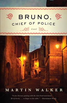 Bruno, Chief of Police: A Mystery of the French Countryside (Bruno, Chief of Police Series #1) Cover Image