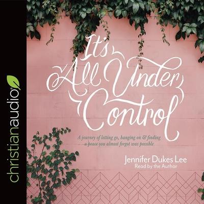 Cover for It's All Under Control Lib/E