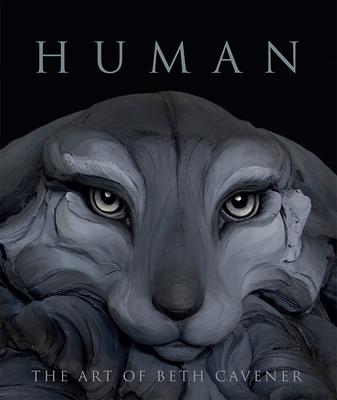 Human: The Art of Beth Cavener Cover Image