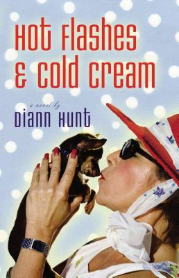 Hot Flashes & Cold Cream Cover