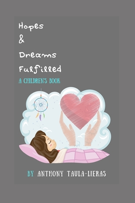 Hopes and Dreams Fulfilled - A Children's Book Cover Image