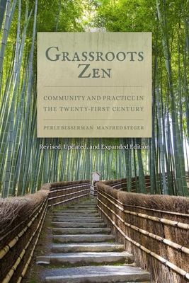 Grassroots Zen: Community and Practice in the Twenty-First Century Cover Image