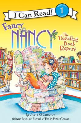 Fancy Nancy: The Dazzling Book Report (I Can Read Level 1) Cover Image