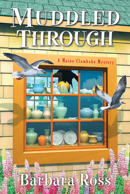 Cover for Muddled Through (A Maine Clambake Mystery #10)