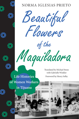 Beautiful Flowers of the Maquiladora Cover