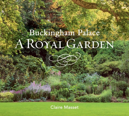 Buckingham Palace: A Royal Garden Cover Image