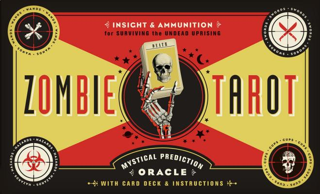 The Zombie Tarot: An Oracle of the Undead with Deck and Instructions Cover Image