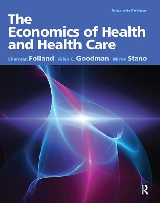 The Economics of Health and Health Care Cover Image