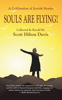 Souls Are Flying! A Celebration of Jewish Stories Cover Image