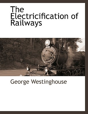The Electricification of Railways Cover Image