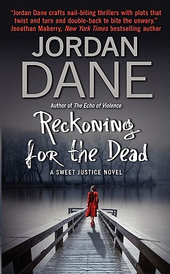 Reckoning for the Dead (Sweet Justice Novels) Cover Image