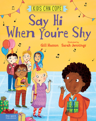 Say Hi When You're Shy (Kids Can Cope Series) Cover Image