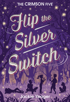 Cover for Flip the Silver Switch (The Crimson Five #2)
