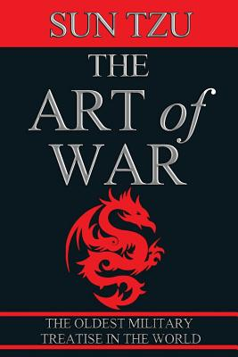 a review of the military classic the art of war sun tzu I often use competition as a metaphor for war sun tzu, a chinese philosopher, military  art of war by sun tzu, a timeless classic  review – the art of war by.