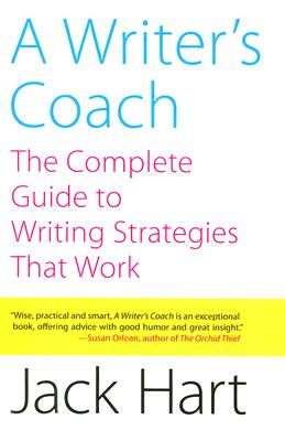 A Writer's Coach: The Complete Guide to Writing Strategies That Work Cover Image