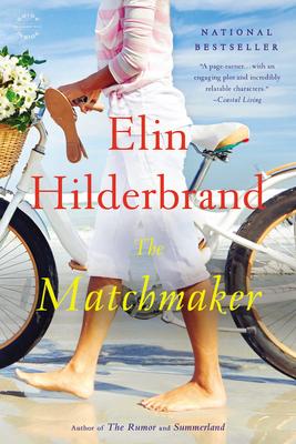 The MatchmakerElin Hilderbrand