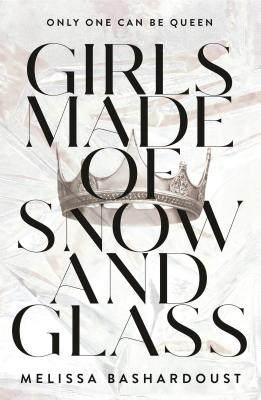 Girls Made of Snow and Glass Cover Image