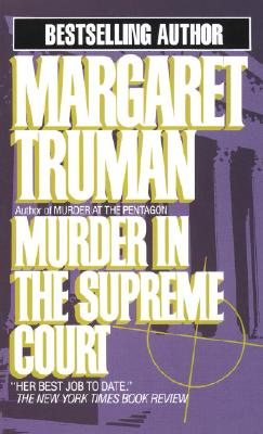 Murder in the Supreme Court (Capital Crimes #3) Cover Image