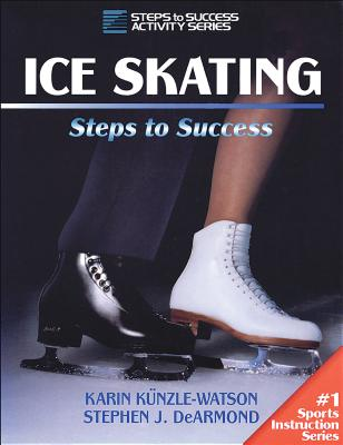 Ice Skating: Steps to Success (STS (Steps to Success Activity) Cover Image