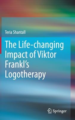 The Lıfe-Changıng Impact of Vıktor Frankl's Logotherapy Cover Image