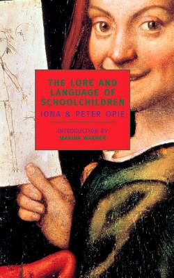 The Lore and Language of Schoolchildren Cover