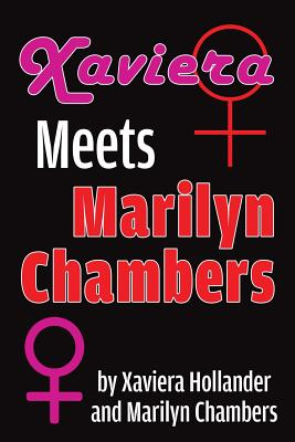 Xaviera Meets Marilyn Chambers Cover Image