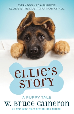 Ellie's Story: A Dog's Purpose Novel Cover Image