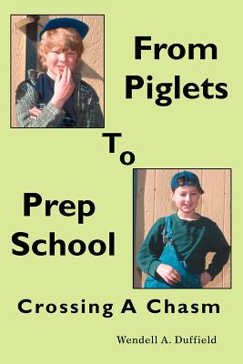 From Piglets to Prep School: Crossing a Chasm Cover Image