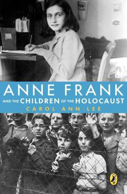 Anne Frank and the Children of the Holocaust Cover Image