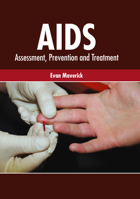 Aids: Assessment, Prevention and Treatment Cover Image