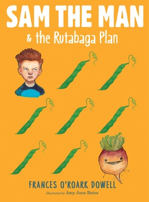 Cover for Sam the Man & the Rutabaga Plan