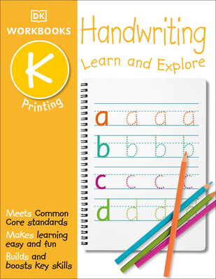 DK Workbooks: Handwriting: Printing, Kindergarten: Learn and Explore Cover Image